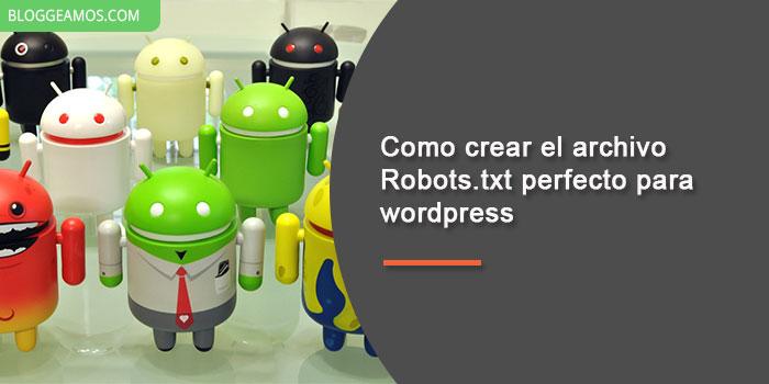 como crear el archivo robots.txt